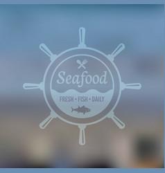 seafood emblem on blured background vector image