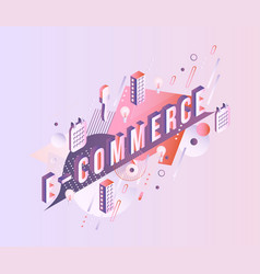 e-commerce isometric word design - letters with vector image