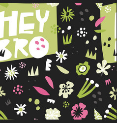 hey bro flat hand drawn seamless pattern vector image