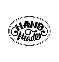 hand made lettering elegant calligraphic label vector image