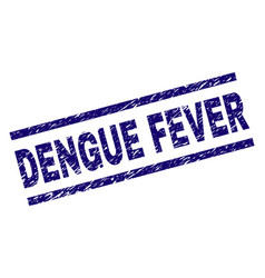 Scratched textured dengue fever stamp seal vector