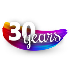 Thirty years greeting card with colorful brush vector