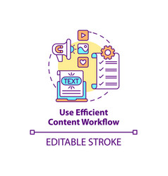 Use efficient content workflow concept icon vector