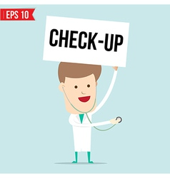 Doctor with sign - Check Up vector image