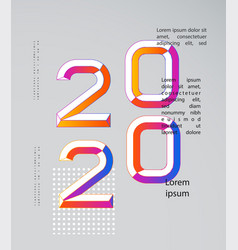2020 modern design happy new year numbers vector image