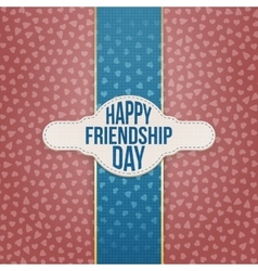 Happy Friendship Day paper Tag with Text vector