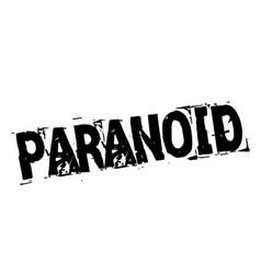 Paranoid black stamp vector