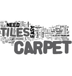What can carpet tiles do for you text word cloud vector