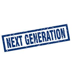 Square grunge blue next generation stamp vector