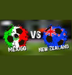banner football match mexico vs new zealand vector image