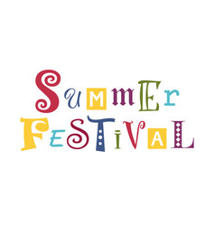 Colorful summer festival with different letters vector