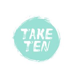 Take ten typography vector