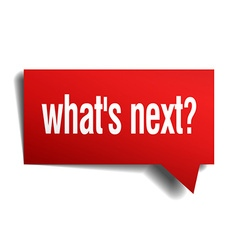 whats next red 3d realistic paper speech bubble vector image