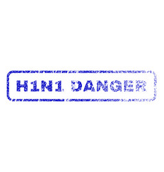 h1n1 danger rubber stamp vector image