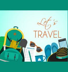 let s travel tourist backpack poster banner vector image