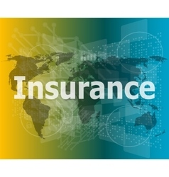 The word insurance on digital screen business vector image vector image