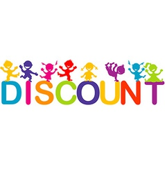 Children playing on Discount word vector image