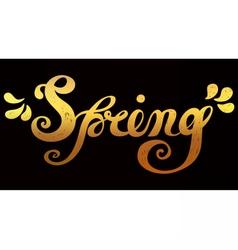 Spring Quote Spring season or springtime vector image