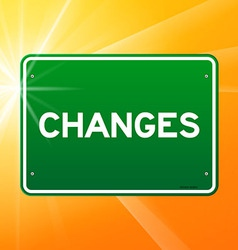 Changes Green Sign vector image vector image