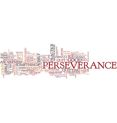 The key to perseverance text background word vector