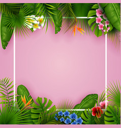 Tropical leaves and flowers with empty frame vector
