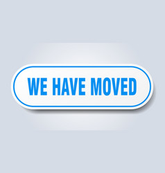We have moved sign we have moved rounded blue vector