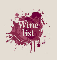 wine list with spots and splashes of wine vector image