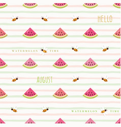 hello august seamless pattern with watermelon vector image vector image