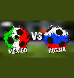 banner football match mexico vs russia vector image