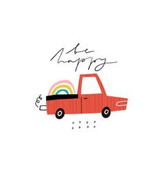 be happy handwritten text and cartoon pickup truck vector image