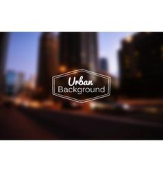 Blurred urban background Night city vector