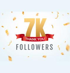 thank you 7000 followers design template social vector image