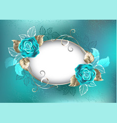 Oval banner with turquoise roses vector