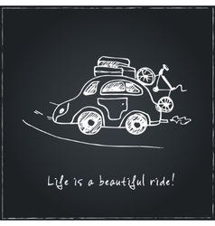 Life is a beautiful ride Hand drawn typography vector image vector image