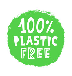 100 percent plastic free sign stamp vector image