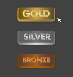 Gold silver and bronze buttons set with mouse vector
