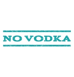 No Vodka Watermark Stamp vector image