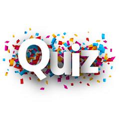 Quiz sign with colorful confetti vector