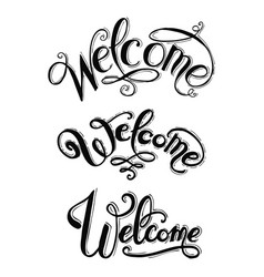 Welcome hand lettering calligraphic inscription vector