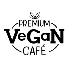 premium vegan cafe logo template vector image