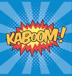 Kaboom wording sound effect for comic speech vector