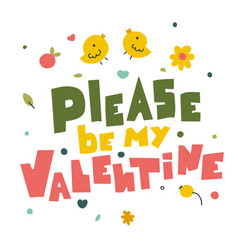 Please be my valentine lettering in abstract style vector