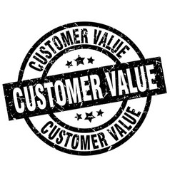 customer value round grunge black stamp vector image vector image