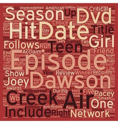 Dawson s Creek Season 6 DVD Review text background vector