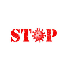 Red sign stop coronavirus isolated on white vector