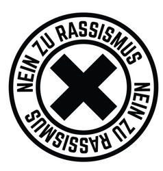 No to racism stamp in german vector