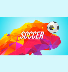 soccer banner for tournaments championships game vector image
