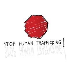 Stop trafficking sign cartoon vector
