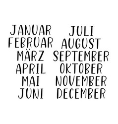 hand lettered months year set in german vector image