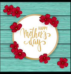 happy mother s day greeting card with flowers red vector image